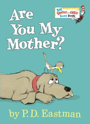 Are You My Mother? (Big Bright & Early Board Book) Cover Image