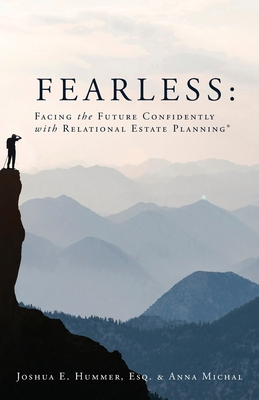 Fearless: Facing the Future Confidently with Relational Estate Planning Cover Image