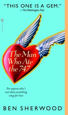 The Man Who Ate the 747 Cover Image
