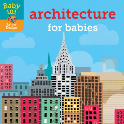 Baby 101: Architecture for Babies Cover Image