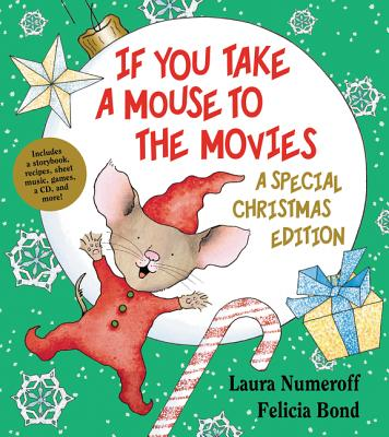 If You Take a Mouse to the Movies: A Special Christmas Edition [With CD (Audio)] Cover Image