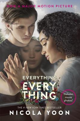 Everything Everything Movie Edition by Nicola Yoon
