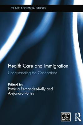 Health Care and Immigration: Understanding the Connections Cover Image