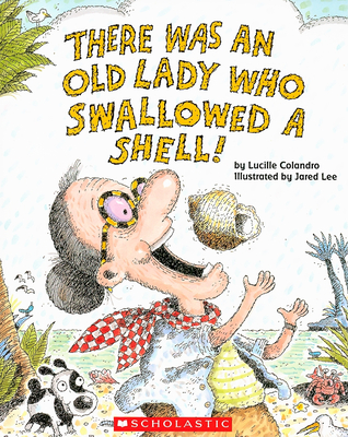 There Was an Old Lady Who Swallowed a Shell! Cover Image