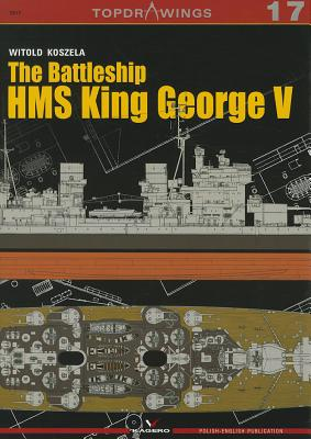 The Battleship HMS King George V (Top Drawings #17) Cover Image