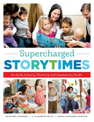 Supercharged Storytimes: An Early Literacy Planning and Assessment Guide Cover Image