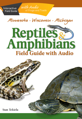 Reptiles & Amphibians of Minnesota, Wisconsin and Michigan Field Guide Cover Image