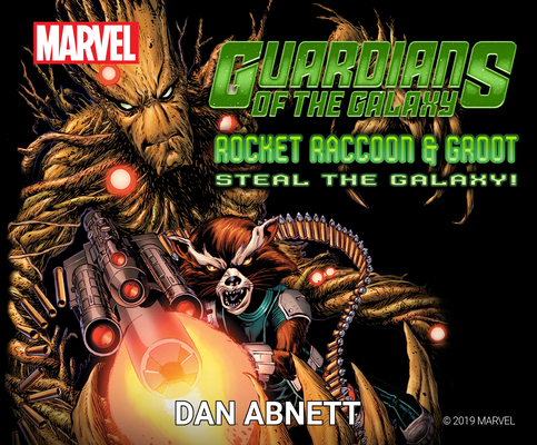 Guardians of the Galaxy: Rocket Raccoon and Groot Steal the Galaxy! Cover Image