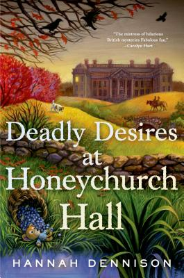 Deadly Desires at Honeychurch Hall: A Mystery Cover Image