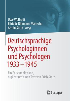 Deutschsprachige Psychologinnen Und Psychologen 1933-1945: Ein Personenlexikon, Erganzt Um Einen Text Von Erich Stern Cover Image