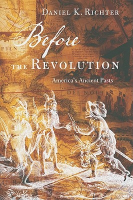 Before the Revolution: America's Ancient Pasts Cover Image