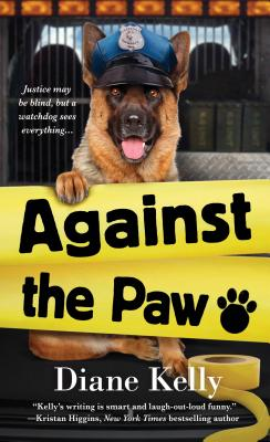 Against the Paw: A Paw Enforcement Novel Cover Image