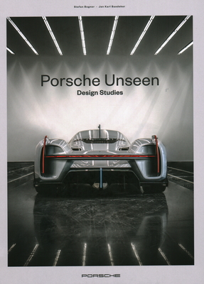Porsche Unseen: Design Studies Cover Image