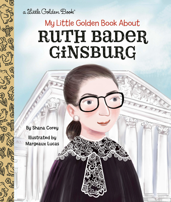 My Little Golden Book About Ruth Bader Ginsburg Cover Image