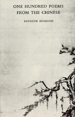 One Hundred Poems from the Chinese Cover
