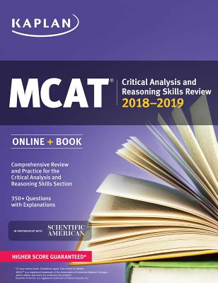MCAT Critical Analysis and Reasoning Skills Review 2018-2019: Online + Book (Kaplan Test Prep) Cover Image