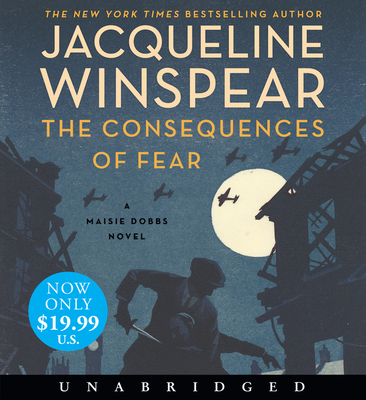 The Consequences of Fear Low Price CD: A Maisie Dobbs Novel Cover Image