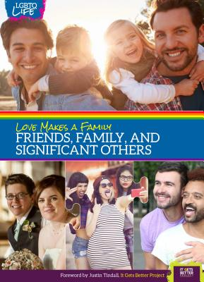 Love Makes a Family: Friends, Family, and Significant Others Cover Image