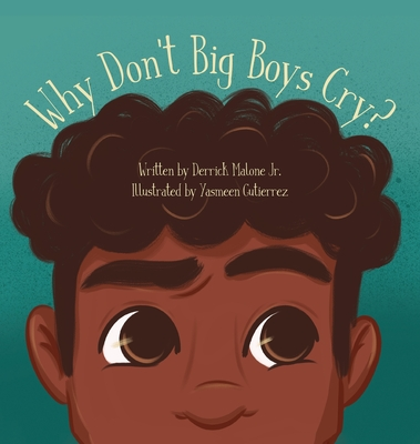 Why Don't Big Boys Cry? Cover Image