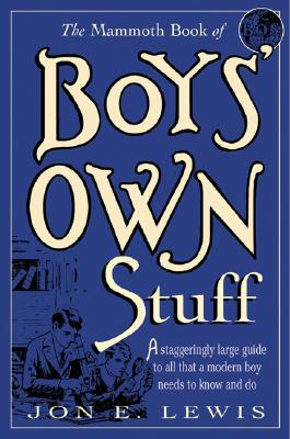 The Mammoth Book of Boys' Own Stuff Cover