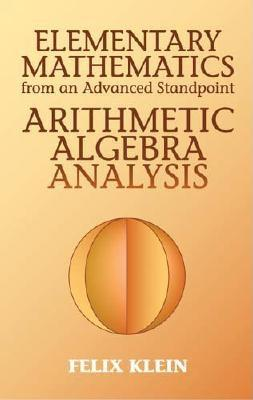 Cover for Elementary Mathematics from an Advanced Standpoint