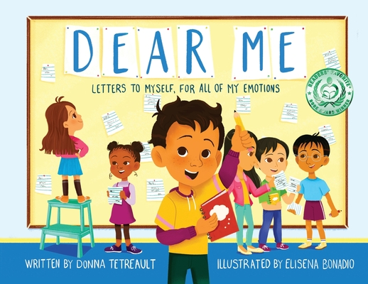 Dear Me: Letters to Myself, For All of My Emotions Cover Image
