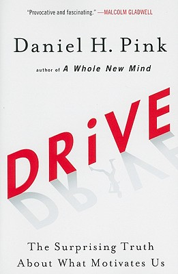Drive: The Surprising Truth About What Motivates Us Cover Image