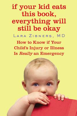 If Your Kid Eats This Book, Everything Will Still Be Okay Cover