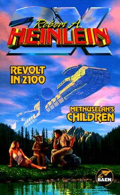 Revolt in 2100 & Methuselah's Children Cover Image