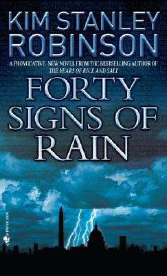 Forty Signs of Rain (Science in the Capital #1) Cover Image