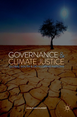 Governance & Climate Justice: Global South & Developing Nations (Politics) Cover Image