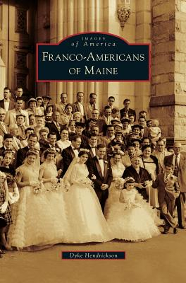 Franco-Americans of Maine Cover Image