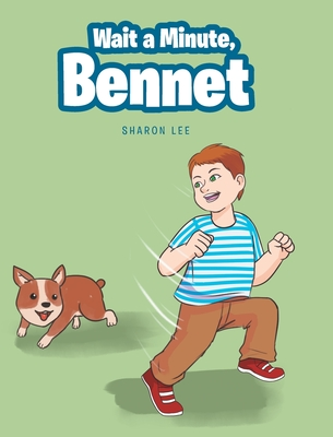 Wait a Minute, Bennet Cover Image