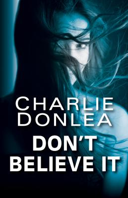 Cover for Don't Believe It