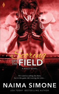 Scoring Off the Field (Wags #2) Cover Image