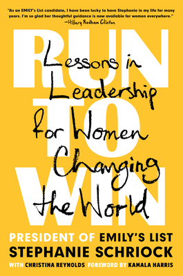 Run to Win: Lessons in Leadership for Women Changing the World Cover Image