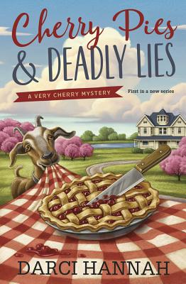 Cherry Pies & Deadly Lies (Very Cherry Mystery #1) Cover Image