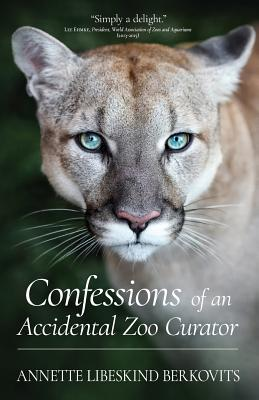 Cover for Confessions of an Accidental Zoo Curator