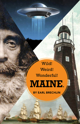 Wild! Weird! Wonderful! Maine. Cover Image
