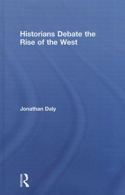 Historians Debate the Rise of the West Cover Image