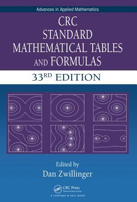 CRC Standard Mathematical Tables and Formulas (Advances in Applied Mathematics) Cover Image