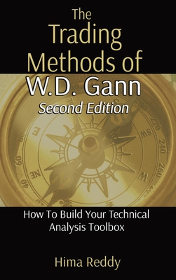The Trading Methods of W.D. Gann: How To Build Your Technical Analysis Toolbox Cover Image