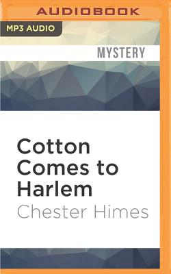 Cotton Comes to Harlem (Grave Digger and Coffin Ed #6) Cover Image