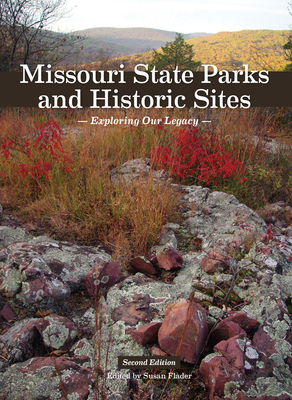 Missouri State Parks and Historic Sites: Exploring Our Legacy Cover Image