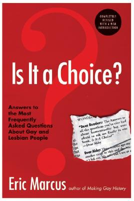 Is It a Choice? - 3rd Edition: Answers to the Most Frequently Asked Questions About Gay & Lesbian People Cover Image