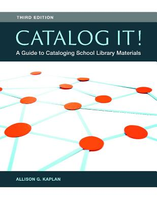 Catalog It! A Guide to Cataloging School Library Materials Cover Image