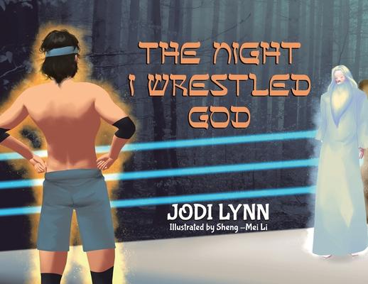 The Night I Wrestled God Cover Image