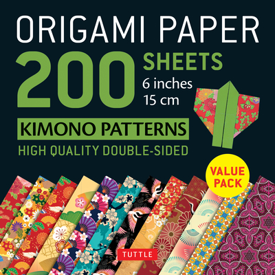 Origami Paper 200 Sheets Kimono Patterns 6 (15 CM): Tuttle Origami Paper: High-Quality Double-Sided Origami Sheets Printed with 12 Patterns (Instructi Cover Image