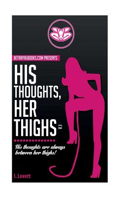 His Thoughts, Her Thighs v.1 Cover Image