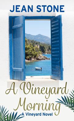 A Vineyard Morning (Vineyard Novel #3) Cover Image